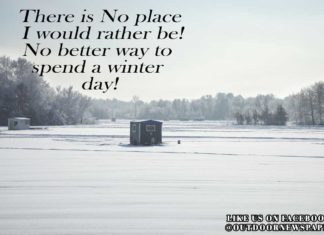 Ice Fishing Meme|No Place I Would Rather Be! No Better Way to Spend a Winter Day! - Outdoor Newspaper