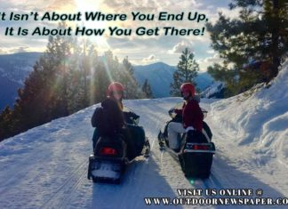Snowmobile Memes | It Isn't About Where You End Up It Is About How You Get There! Outdoor Newspaper